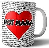 Tazza con scritta 'Hot Mama', con cuore, idea regalo per compleanno, anniversario, San Valentino