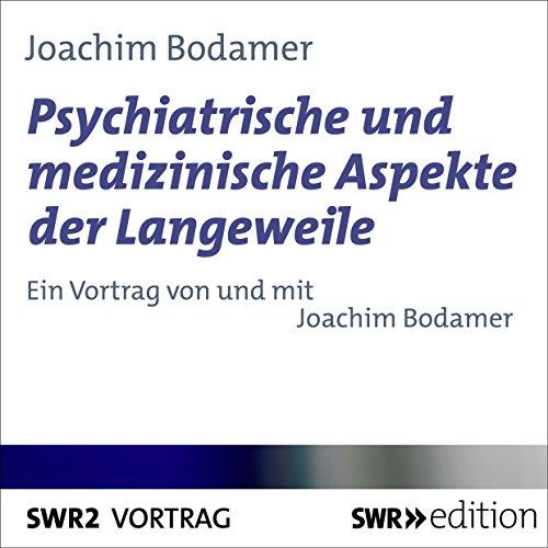 Psychiatrische und medizinische Aspekte der Langeweile Titelbild