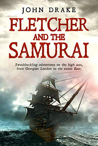 Fletcher and the Samurai (Fletcher Series Book 5) (English Edition)