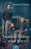 JONATHAN STRANGE Y EL SE¥OR NORRE (Salamandra Bolsillo)