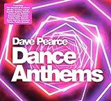Dance Anthems von Dave Pearce