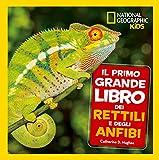 Il primo grande libro dei rettili e degli anfibi