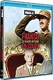 Franco. La vida del dictador en color [Blu-ray]