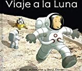 Viaje A La Luna (Titles in Spanish) (Spanish Edition)
