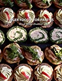 Finger Foods For Parties Blank Recipe Cookbook: Make Ahead Fast and Easy Party Recipes