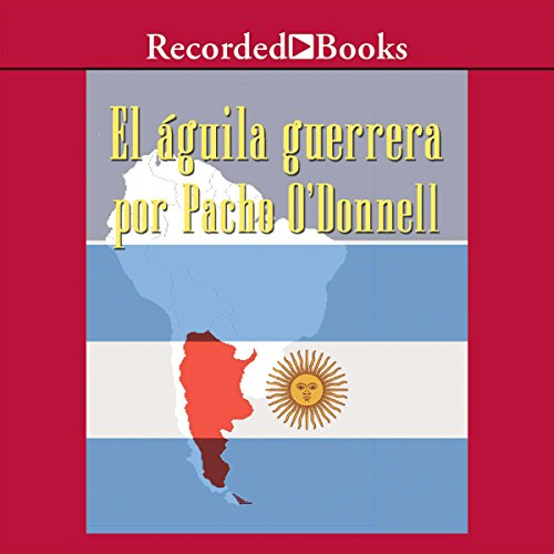 El Aguila Guerrera (Texto Completo) [The Eagle Warrior ] audiobook cover art