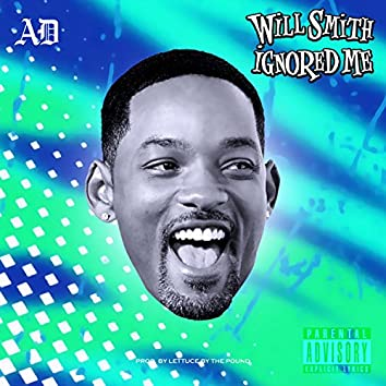 Will Smith Ignored Me