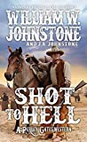 Shot to Hell (A Perley Gates Western Book 4)