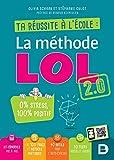 Ta réussite à l'école - La méthode LOL 2.0