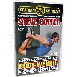 encyclopedia of bodyweight conditioning, bodyweight training, steve cotter, best fitness dvd, bodyweight workout