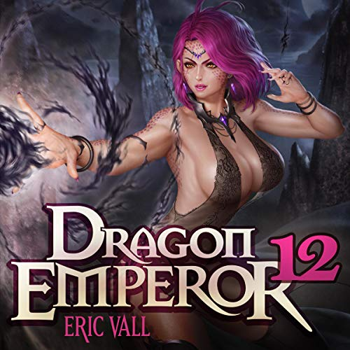 Dragon Emperor 12 Audiobook By Eric Vall cover art