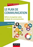 Le plan de communication - Définir et organiser votre stratégie de communication (Marketing/Communication) - Format Kindle - 9782100764150 - 17,99 €