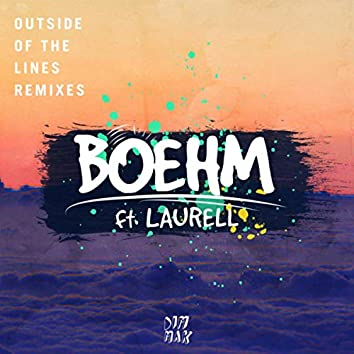 Outside Of The Lines (feat. Laurell) (Remixes)