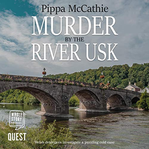 Murder by the River Usk Audiobook By Pippa McCathie cover art