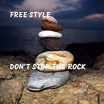 Don't Stop the Rock