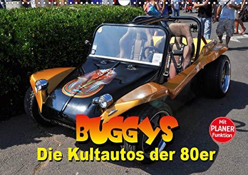 Buggys - die Kultautos der 80er (Wandkalender 2021 DIN A3 quer)