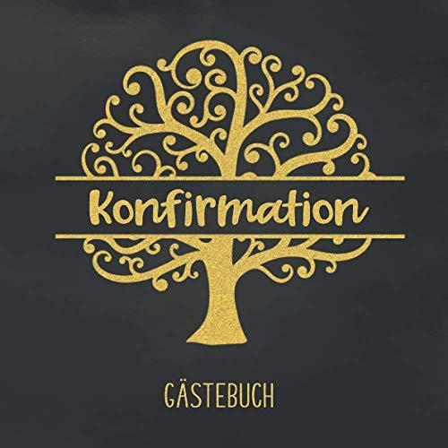 Konfirmation Gästebuch: Geschenk zur Konfirmation | Gästebuch zum eintragen mit viel Platz für...