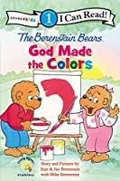 God Made the Colors (Zonderkidz I Can Read, Level 1: The Berenstain Bears)