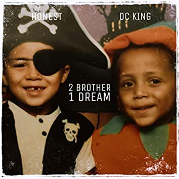 2 Brothers 1 Dream
