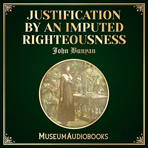 Justification by an Imputed Righteousness cover art