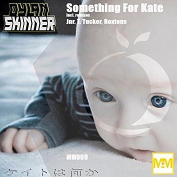 Something For Kate
