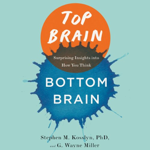 Top Brain, Bottom Brain audiobook cover art