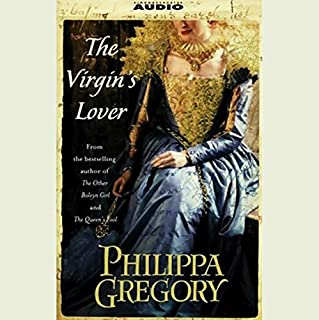 The Virgin's Lover                   Written by:                                                                                                                                 Philippa Gregory                               Narrated by:                                                                                                                                 Graeme Malcolm                      Length: 5 hrs and 7 mins     Not rated yet     Overall 0.0