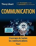 Communication - L'ouvrage de toutes les communications