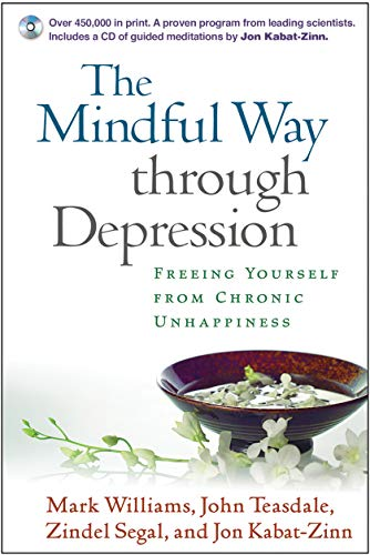 The Mindful Way Through Depression: Freeing Yourself from Chronic Unhappiness (Book & CD)