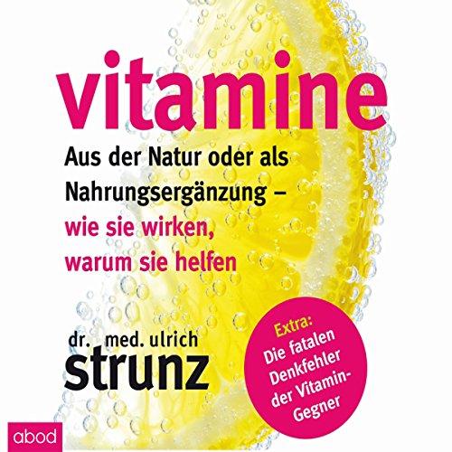 Vitamine - Aus der Natur oder als Nahrungsergänzung audiobook cover art