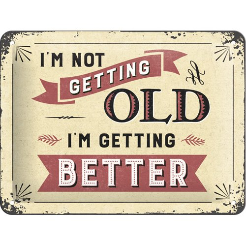 Nostalgic-Art 26194, 15x20 cm Retro Blechschild-Word Up-I'm not Getting Old, Vintage Geschenk-Idee zum Geburtstag, zur Dekoration, 15 x 20 cm, Metall, bunt, 15 x 20 x 0,2 cm