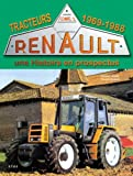 Tracteurs Renault - Une histoire en prospectus Tome 2, 1969-1988