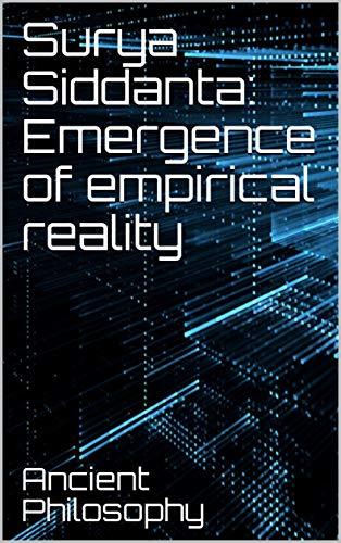 Surya Siddanta: Emergence of empirical reality (English Edition)