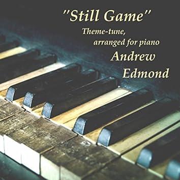 Still Game (Theme Tune) [Piano Version]