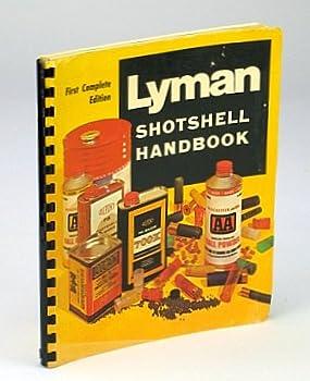 Lyman Shotshell Handbook First Complete Edition