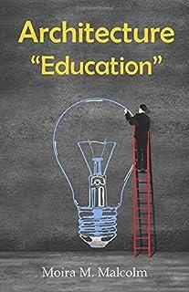 "Architecture ""Education"": criticism and autobiography"