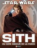 Sith - Du coté obscur de la force