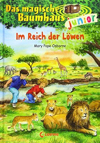 Das magische Baumhaus junior 11 - Im Reich der Löwen: Kinderbuch zum Vorlesen und ersten Selberlesen - Mit farbigen Illustrationen - Für Mädchen und Jungen ab 6 Jahre