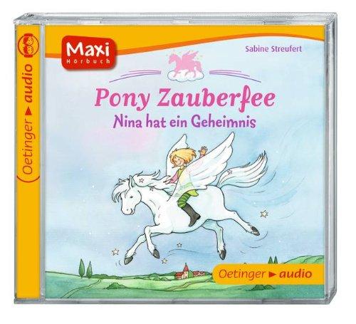 Pony Zauberfee - Nina hat ein Geheimnis (CD): Ungekürzte Lesung