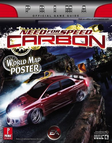 Need for Speed: Carbon: Prima Official Game Guide: Official Strategy Guide