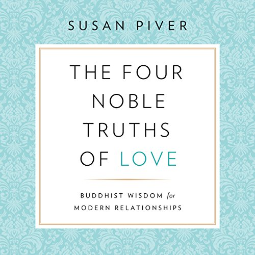 The Four Noble Truths of Love audiobook cover art