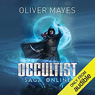 Occultist: Saga Online #1     A LitRPG series              Written by:                                                                                                                                 Oliver Mayes                               Narrated by:                                                                                                                                 Adam Sims                      Length: 15 hrs and 28 mins     13 ratings     Overall 4.9