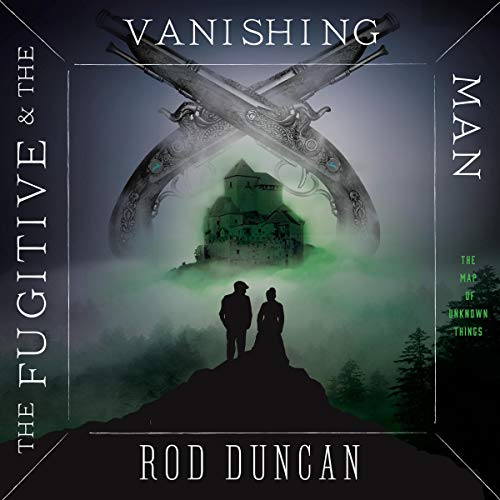 The Fugitive and the Vanishing Man cover art