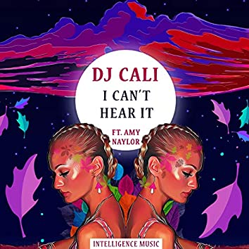 I Can't Hear It (feat. Amy Naylor)