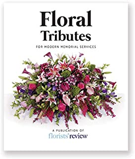 Floral Tributes: For Modern Memorial Services