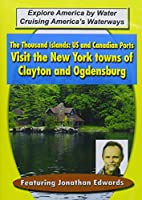 Thousand Islands: Us & Canadian Ports - Visit the [DVD]
