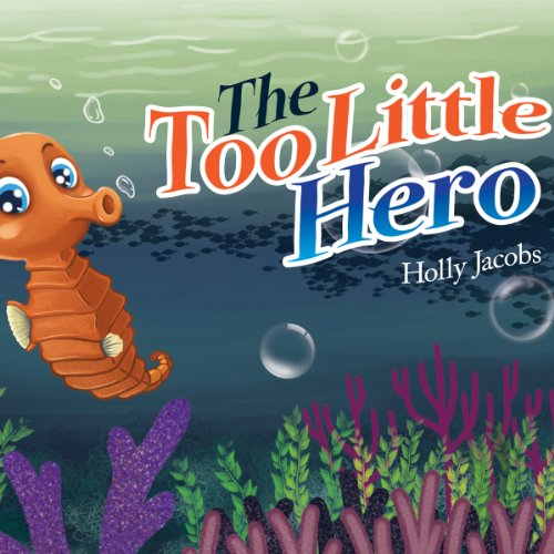 The Too Little Hero                   By:                                                                                                                                 Holly Jacobs                               Narrated by:                                                                                                                                 Ricky Pope                      Length: 7 mins     Not rated yet     Overall 0.0