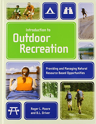 Introduction To Outdoor Recreation: Providing And...