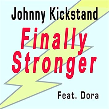 Finally Stronger (feat. Dora)