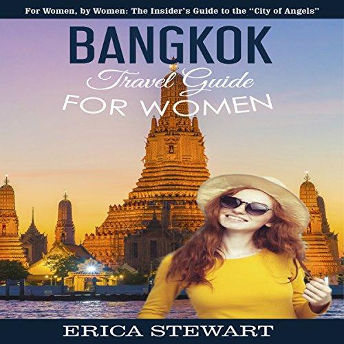 Bangkok: Travel Guide for Women audiobook cover art
